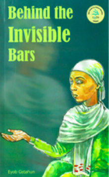Behind the Invisible Bars
