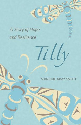 Tilly, a Story of Hope and Resilience